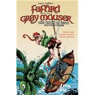 Fritz Leiber's Fafhrd and the Gray Mouser by O'Neil, Dennis; Chaykin, Howard; Simonson, Walter, 9781616559854