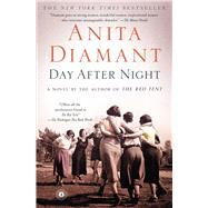 Day After Night A Novel by Diamant, Anita, 9780743299855