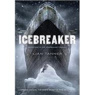Icebreaker by Tanner, Lian, 9781250079855