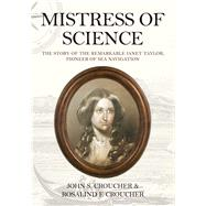 Mistress of Science by Croucher, John S.; Croucher, Rosalind F., 9781445659855