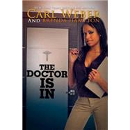 The Doctor Is In by WEBER, CARLHAMPTON, BRENDA, 9781622869855