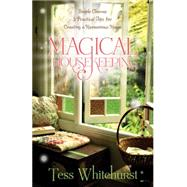 Magical Housekeeping by Whitehurst, Tess, 9780738719856