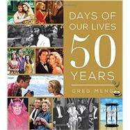 Days of Our Lives 50 Years by Meng, Greg, 9781492629856