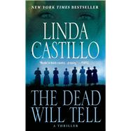 The Dead Will Tell A Kate Burkholder Novel by Castillo, Linda, 9781250059857