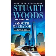 Smooth Operator by Woods, Stuart; Hall, Parnell, 9781594139857