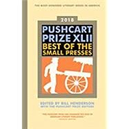 Pushcart Prize 2018 by Henderson, Bill; Pushcart Prize, 9781888889857