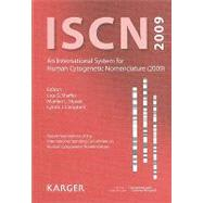 Iscn 2009 : An International System for Human Cytogenetic Nomenclature (2009)Recommendations of the International Standing Committee on Human Cytogenetic NomenclaturePublished in collaboration with 'Cytogenetic and Genome Research' by Shaffer, Lisa G., 9783805589857
