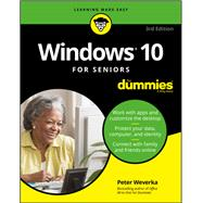 Windows 10 for Seniors for Dummies by Weverka, Peter, 9781119469858
