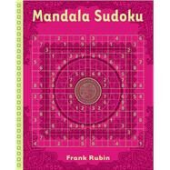 Mandala Sudoku by Rubin, Frank, 9781454919858