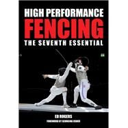 High Performance Fencing by Rogers, Ed; Usher, Georgina, 9781847979858