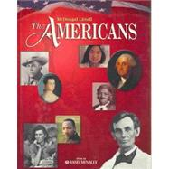 The Americans, Grades 9-12: Mcdougal Littell the Americans by Houghton Mifflin Company, 9780618689859