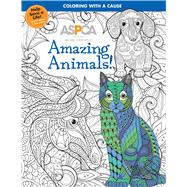 Aspca Adult Coloring for Pet Lovers - Amazing Animals! by Studio Fun International; Stone, Rebecca A. (CRT), 9780794439859