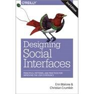 Designing Social Interfaces by Crumlish, Christian; Malone, Erin, 9781491919859