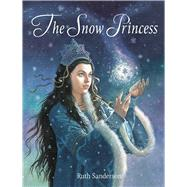 The Snow Princess by Sanderson, Ruth, 9781566569859
