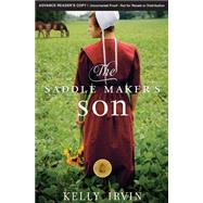 The Saddle Maker's Son by Irvin, Kelly, 9780310339861