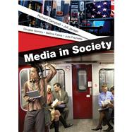 Media in Society A Brief Introduction by Campbell, Richard; Jensen, Joli; Gomery, Douglas; Fabos, Bettina; Frechette, Julie, 9780312179861
