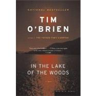 In the Lake of the Woods by O'Brien, Tim, 9780618709861