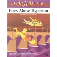 Fires Above Hyperion by Atangan, Patrick, 9781561639861