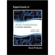 Lab Manual for DC/AC Fundamentals A Systems Approach by Floyd, Thomas L.; Buchla, David M., 9780132989862