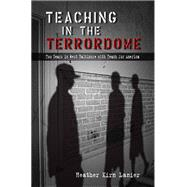 Teaching in the Terrordome : Two Years in West Baltimore with Teach for America by Lanier, Heather Kirn, 9780826219862