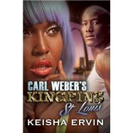 Carl Weber's Kingpins: St. Louis by ERVIN, KEISHA, 9781622869862
