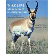 Wildlife Management and Conservation: Contemporary Principles and Practices by Krausman, Paul R.; Cain, James W., III, 9781421409863