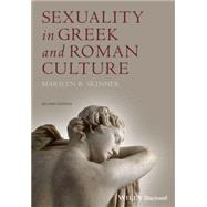 Sexuality in Greek and Roman Culture by Skinner, Marilyn B., 9781444349863