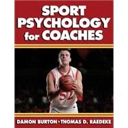 Sport Psychology For Coaches by Burton, Damon, 9780736039864