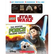 The Official Force Training Manual (LEGO Star Wars) by Kaplan, Arie, 9781338269864
