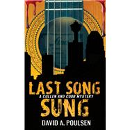 Last Song Sung by Poulsen, David A., 9781459739864