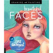 Drawing and Painting Beautiful Faces by Davenport, Jane, 9781592539864