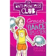 Grace's Dance Disaster by Turnbull, Samantha; Davis, Sarah, 9781743319864