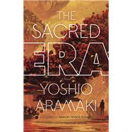 The Sacred Era by Yoshio, Aramaki; Posadas, Baryon Tensor; Tatsumi, Takayuki, 9780816699865