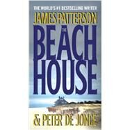 The Beach House by Patterson, James; de Jonge, Peter, 9781455529865