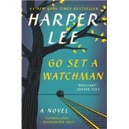 Go Set a Watchman by Lee, Harper, 9780062409867