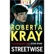 Streetwise by Kray, Roberta, 9780751549867