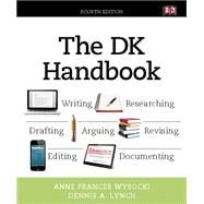 The DK Handbook by Wysocki, Anne Frances; Lynch, Dennis A., 9780134139869