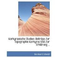 Korkyraeische Studien : BeitrAcge Zur Topographie Korkyras und Zur ErklAcrung ... by Schmidt, Bernhard, 9780554449869
