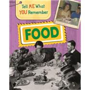 Tell Me What You Remember: Food by Ridley, Sarah, 9781445139869
