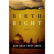 Birthright The Heritage Trilogy: Book Two by Gold, Alan; Jones, Mike, 9781476759869