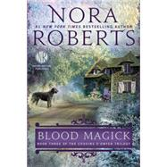 Blood Magick by Roberts, Nora, 9780425259870