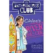 Chloe's River Rescue by Turnbull, Samantha; Davis, Sarah, 9781743319871