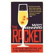 The Racket by Kennard, Matt, 9781780329871