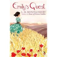 Emily's Quest by Montgomery, L. M., 9781844089871