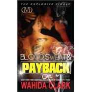 Blood, Sweat & Payback by Clark, Wahida, 9781936399871