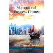 Multinational Business Finance by Eiteman, David K.; Stonehill, Arthur I.; Moffett, Michael H., 9780133879872