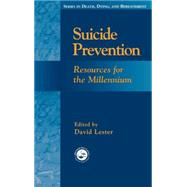 Suicide Prevention: Resources for the Millennium by Lester,David;Lester,David, 9780876309872