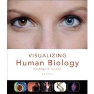 Visualizing Human Biology by Ireland, Kathleen Anne, Ph.D., 9781118169872
