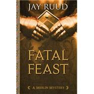 Fatal Feast by Ruud, Jay, 9781432829872