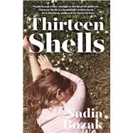 Thirteen Shells by Bozak, Nadia, 9781770899872